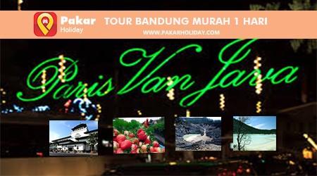 Paket Tour Bandung Murah 1 Hari